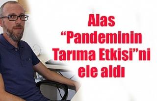 """LAÜ Akademisyeni Alas """"Pandeminin Tarıma Etkisi""""ni..."""