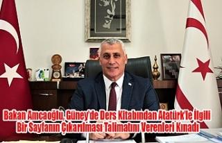 Bakan Amcaoğlu, Güney'de Ders Kitabından Atatürk'le...