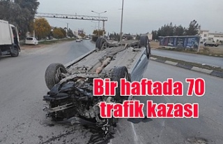 Bir haftada 70 trafik kazası