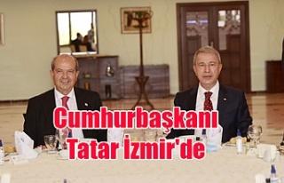 Cumhurbaşkanı Tatar İzmir'de