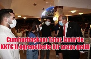 Cumhurbaşkanı Tatar, İzmir'de KKTC'li öğrencilerle...