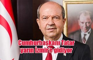 Cumhurbaşkanı Tatar yarın İzmir'e gidiyor