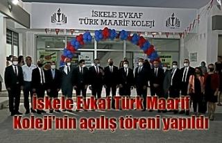 İskele Evkaf Türk Maarif Koleji'nin açılış...