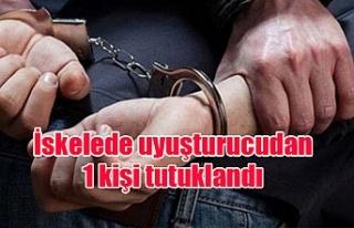 İskelede uyuşturucudan 1 kişi tutuklandı