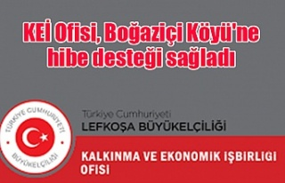 KEİ Ofisi, Boğaziçi Köyü'ne hibe desteği...