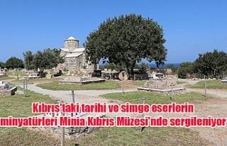 Kıbrıs'taki tarihi ve simge eserlerin minyatürleri...