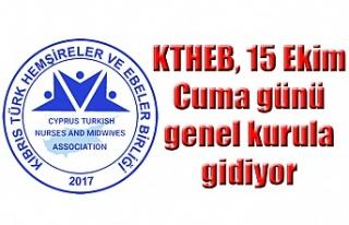 KTHEB, 15 Ekim Cuma günü genel kurula gidiyor