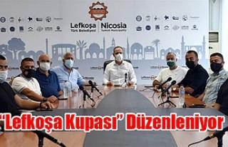 """""""Lefkoşa Kupası"""" Düzenleniyor"""