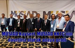 MÜSİAD Kayseri, MÜSİAD KKTC'nin davetlisi olarak...