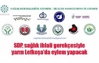 SDP, sağlık ihlali gerekçesiyle yarın Lefkoşa'da...