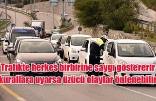 Trafikte herkes birbirine saygı göstererir kurallara...