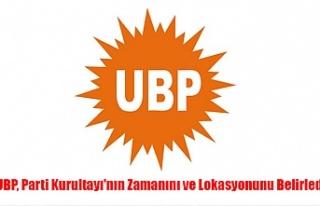 UBP, Parti Kurultayı'nın Zamanını ve Lokasyonunu...