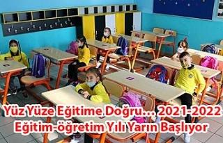 Yüz Yüze Eği̇ti̇me Doğru… 2021-2022 Eği̇ti̇m-öğretim...