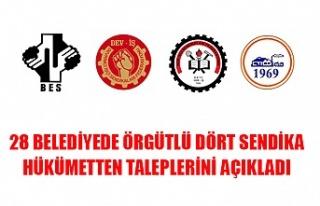 28 Belediyede örgütlü dört sendika hükümetten...