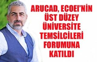 ARUCAD, ECOEI'nin Üst Düzey Üniversite Temsilcileri...