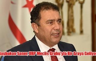Başbakan Saner, UBP Meclis Grubu'yla Bir Araya...
