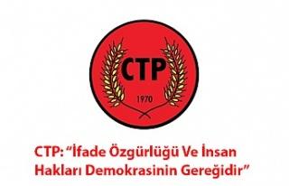 """CTP: """"İfade Özgürlüğü Ve İnsan Hakları Demokrasinin..."""