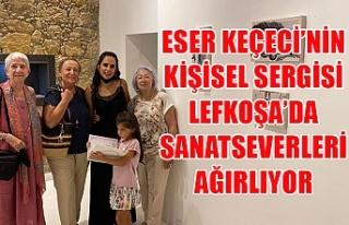 Eser Keçeci'nin kişisel sergisi Lefkoşa'da...