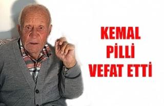 Kemal Pilli vefat etti