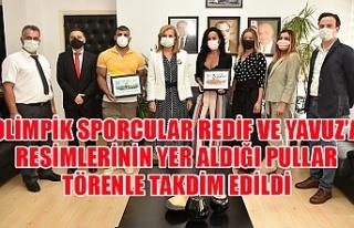 Olimpik sporcular Redif ve Yavuz'a resimlerinin...
