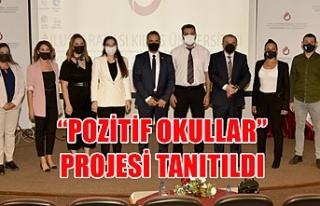 """""""Pozitif Okullar"""" projesi tanıtıldı"""
