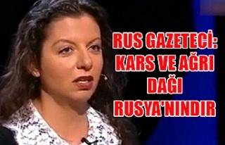 Rus gazeteci: Kars ve Ağrı Dağı Rusya'nındır