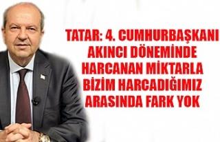 """Tatar: """"4. Cumhurbaşkanı Akıncı döneminde harcanan..."""