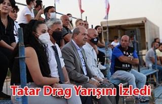Tatar Drag Etkinliğini İzledi
