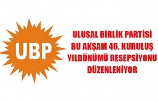 Ulusal Birlik Partisi bu akşam 46. kuruluş yıldönümü...