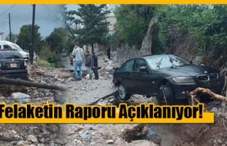 Sel Felaketinin Raporu Açıklandı! İşte Detaylar