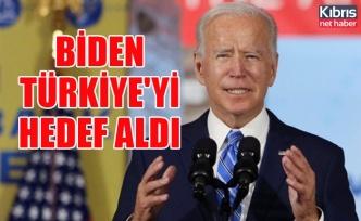 Biden Türkiye'yi hedef aldı