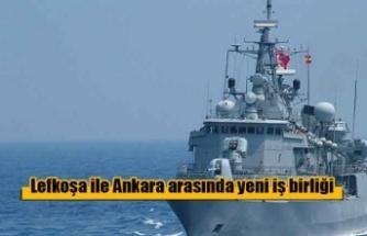 Lefkoşa ile Ankara arasında yeni iş birliği