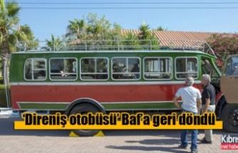 'Direniş otobüsü' Baf'a geri döndü