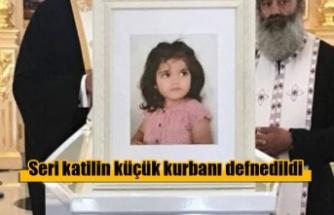 Seri katilin küçük kurbanı defnedildi