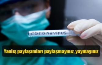 Coronavirüs ile ilgili yanlış paylaşımları yaymayınız