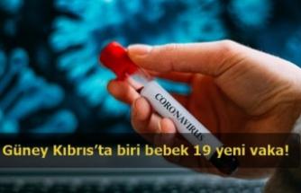 Güney Kıbrıs'ta biri bebek 19 yeni vaka!