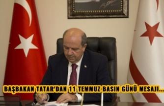 BAŞBAKAN TATAR'DAN 11 TEMMUZ BASIN GÜNÜ MESAJI...