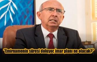 """""""Emirnamenin süresi doluyor, imar planı ne olacak?"""""""