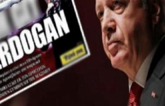 Erdoğan'dan Yunan gazetenin rezalet manşetine suç duyurusu