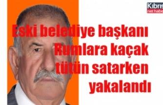 Eski belediye başkanı Rumlara kaçak tütün satarken yakalandı