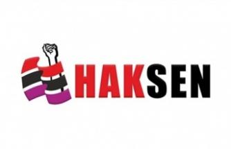 Haksen'den hayat pahalılığı ödeneğinin 3 ay verilmemesi kararına tepki