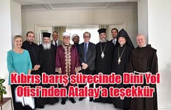 Kıbrıs barış sürecinde Dini Yol Ofisi'nden Atalay'a teşekkür