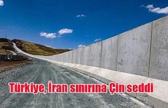 Türkiye,İransınırına Çin seddi