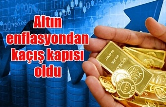 Altın enflasyondan kaçış kapısı oldu