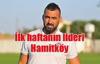 İlk haftanın lideri Hamitköy