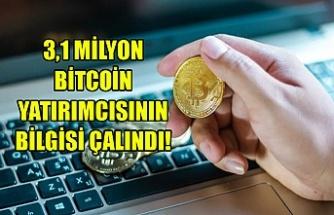 3,1 milyon Bitcoin yatırımcısının bilgisi çalındı!