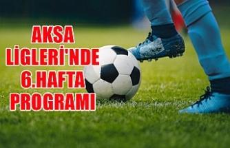 AKSA Ligleri'nde 6.hafta programı