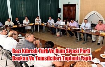Bazı Kıbrıslı Türk Ve Rum Siyasi Parti Başkan Ve Temsilcileri Toplantı Yaptı
