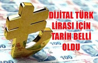 Dijital Türk Lirası için tarih belli oldu