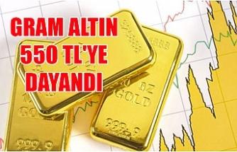 Gram altın 550 TL'ye dayandı
